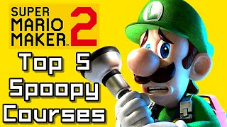 Super Mario Maker 2 Top 5 SPOOPY Courses (Switch)