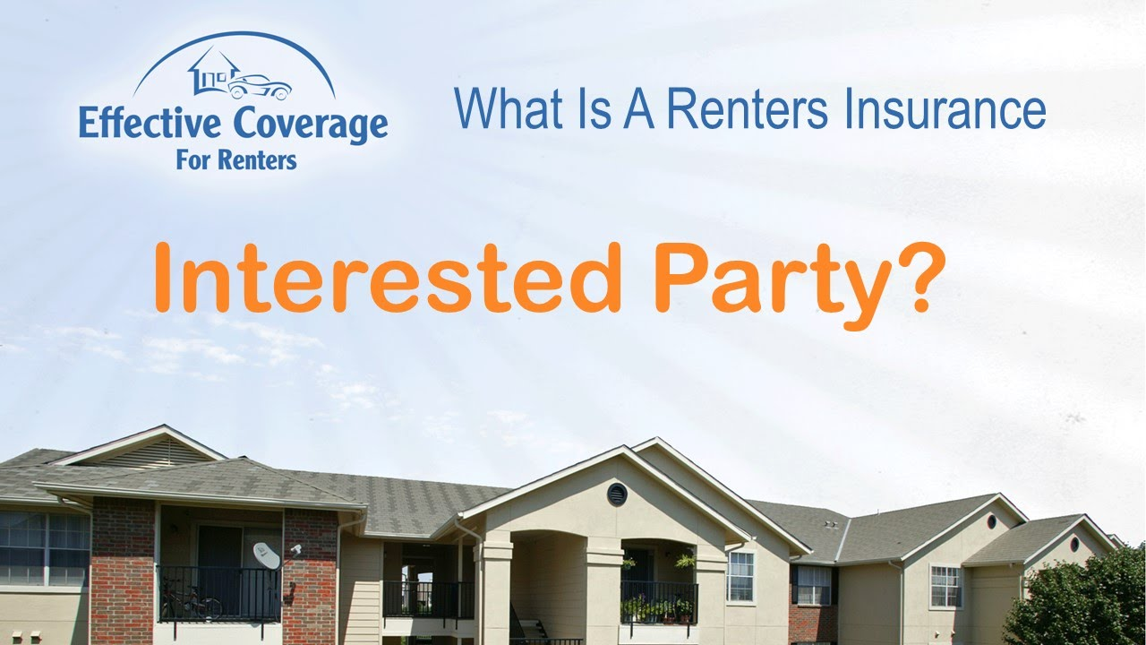 What Is A Renters Insurance Interested Party
