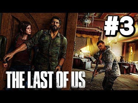 The Last Of Us - Gameplay Walkthrough Part 3