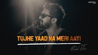 Gambar cover Tujhe Yaad Na Meri Aayi | Rahul Jain | Additional Lyrics | Kuch Kuch Hota Hai | Shahrukh Khan, Kajol