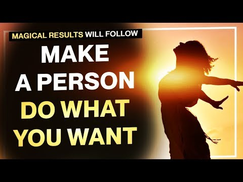 MAKE A PERSON DO WHAT YOU WANT - Guided Visualization - Law of attraction