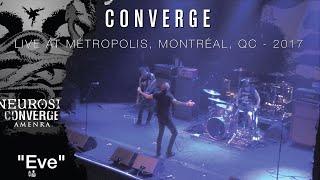 """CONVERGE """"Eve"""" live 2017 @ Métropolis, Montréal, CAN"""