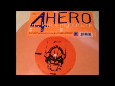 4 Hero - Mr Kirk's Nightmare (Energize '96)
