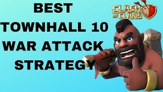 Clash of Clans BEST ATTACK STRATEGY Townhall Level 10 CoC TH10 Attack Strategies