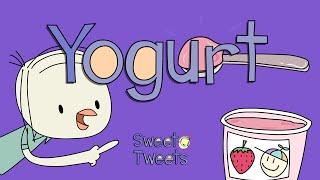 Yogurt Song – Eating Healthy with Sweet Tweets
