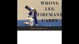 "How to do the ""wrong leg"" firemans carry"
