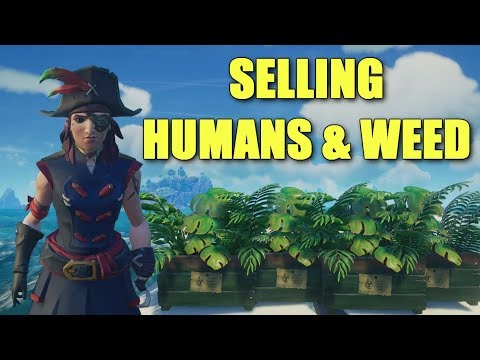 Selling Humans and the Devil's Lettuce in Sea of Thieves
