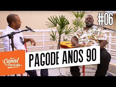 RESENHA DO PERICÃO 06 - PAGODE ANOS 90  1
