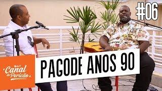 Baixar RESENHA DO PERICÃO #06 - PAGODE ANOS 90 (PARTE 1)
