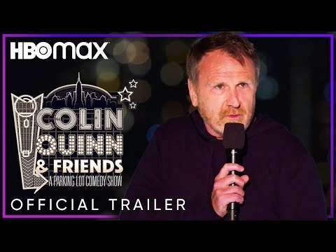 Colin Quinn & Friends: A Parking Lot Comedy Show   Official Trailer   HBO Max