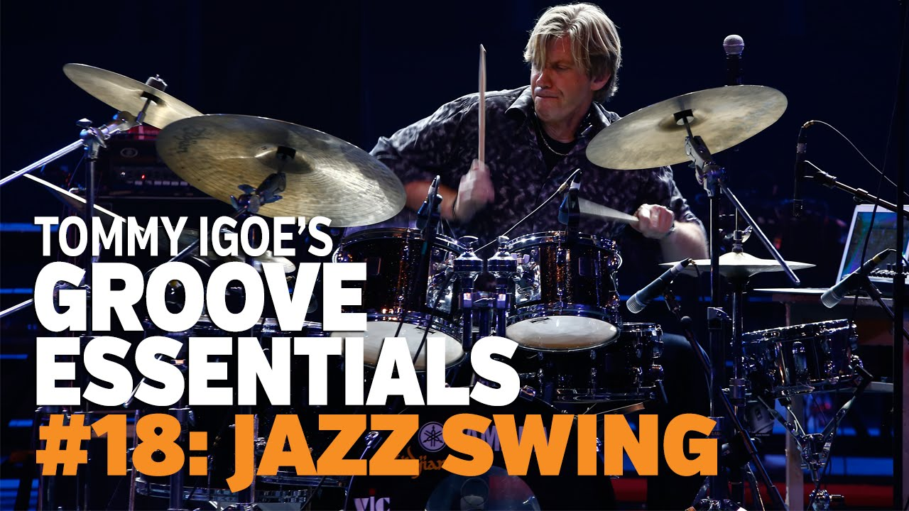 Groove Essentials #18: Jazz Swing - Vic Firth