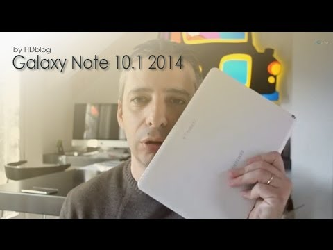 Samsung Galaxy Note 10.1 2014 videoreview da HDblog.it