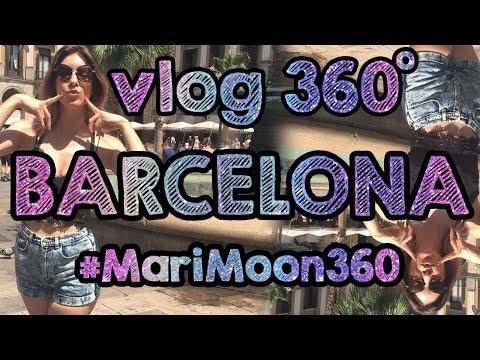 BARCELONA TOUR 360º - VR #MariMoon360