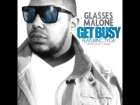 Glasses Malone - Get Busy feat. Tyga (Prod. by C Ballin)