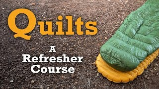 Backpacking Quilts - Are They Right For You?