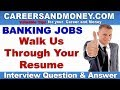 Tell us something about yourself OR Walk us through your resume - Bank Interview Question and Answer
