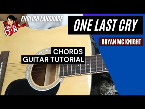 Guitar tutorial - One Last Cry chords - Bryan Mc Knight