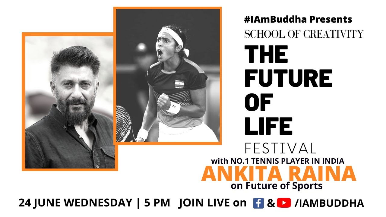 #TheFutureOfLifeFestival | FUTURE OF SPORTS | Ankita Raina| Vivek Ranjan Agnihotri