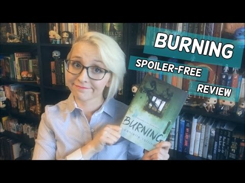 Burning by Danielle Rollins | Spoiler-Free Review