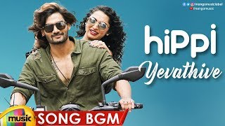 yevathive-full-song-bgm-hippi-movie-songs-kartikeya-digangana-nivas-k-prasanna-mango-music