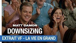 DOWNSIZING – Voyez la vie en grand (VF) [au cinéma le 10 janvier 2018]