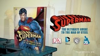 A Look at Superman: The Ultimate Guide to the Man of Steel