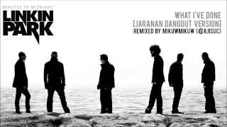 Gambar cover Linkin Park - What I've Done [Jaranan Dangdut Version by @ajisuc]