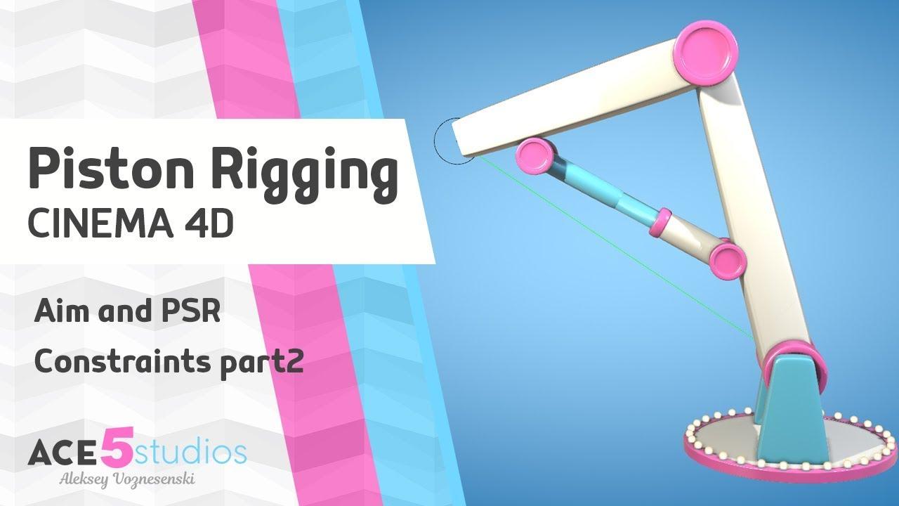 Piston Rigging tutorial - Cinema 4D » Ace5studios