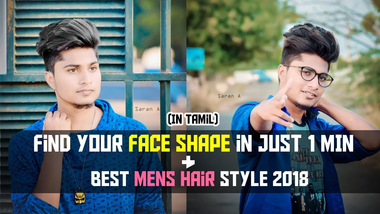 How To Find Face Shape In One Minute And Best Mens Hairstyles 2018