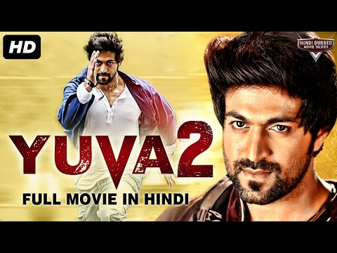 yuva-2-(2019)-new-released-full-hindi-dubbed-movie-|-yash-|-new-movies-2019-|-south-movie-2019