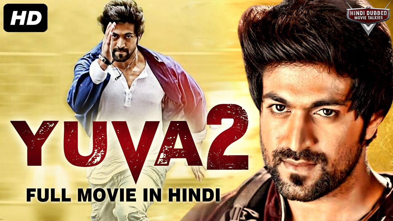 Download YUVA 2 - Full Action Hindi Dubbed Movie | South Indian Movies Dubbed In Hindi Full Movie | South