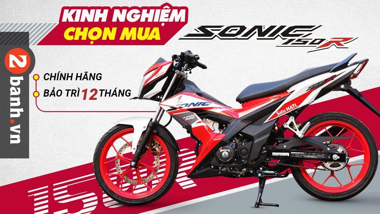Kinh nghiệm chọn mua xe Honda Sonic 150R