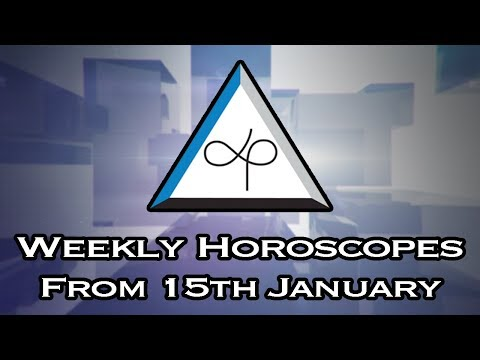 Weekly Horoscope - Weekly Horoscopes From 15th January 2018
