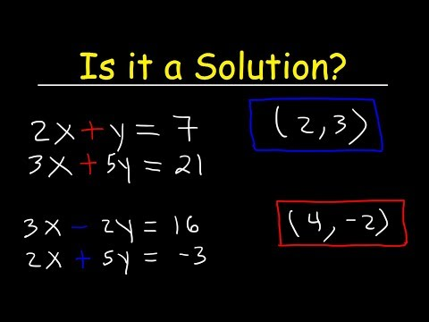 How to Determine If an Ordered Pair is a Solution to a System of Equations
