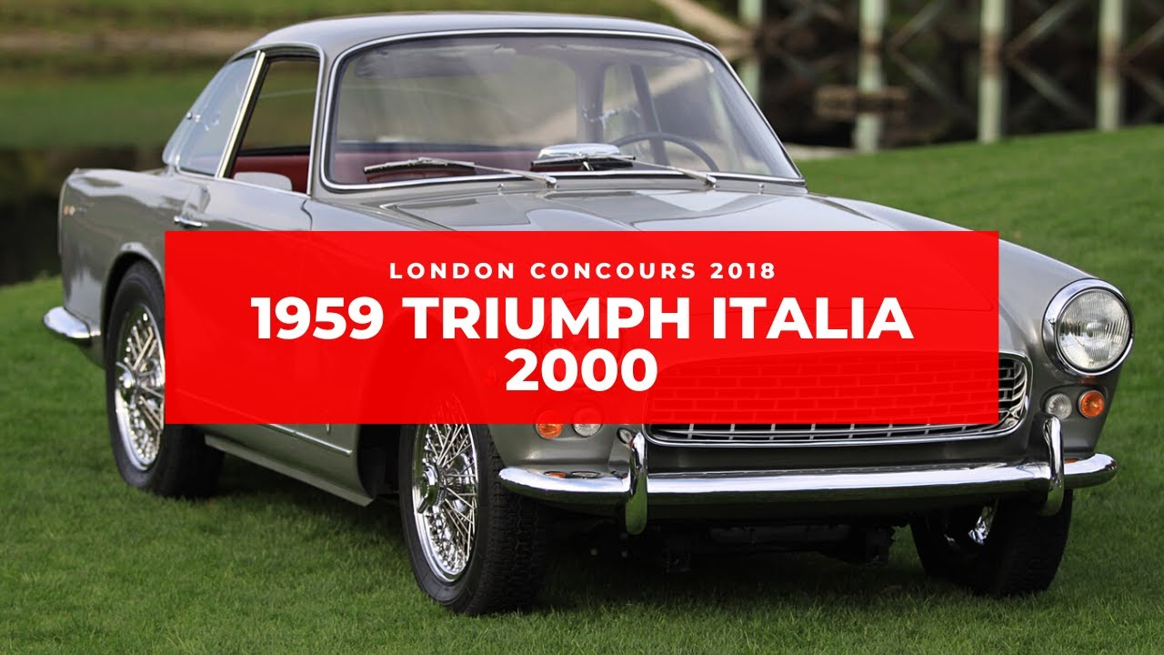 London Concours 2018 A Walk Around The 1959 Triumph Italia 2000