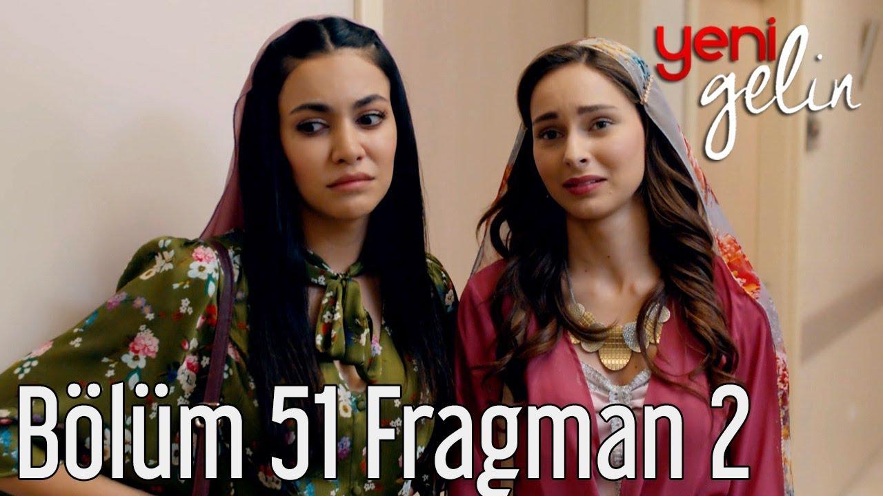 Yeni Gelin 51.Bölüm Fragmanı izle