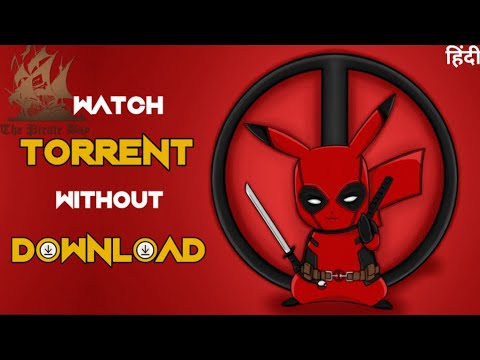 How To Watch Torrent Movies Without Download[Hindi] - Watch Torrent Online