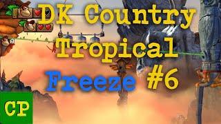 Donkey Kong Tropical Freeze #6 - ComedyPad