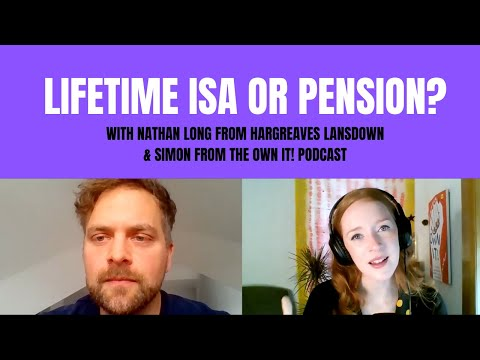 What's up with the Lifetime ISA? Iona talks to Nathan Long (Hargreaves Lansdown) and Simon Bain