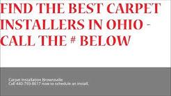 Carpet Installation Brownsville | Call 440-793-8617 | Ohio Flooring Installation