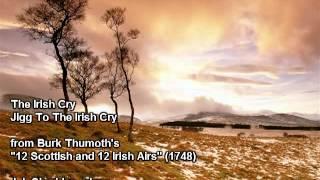 The Irish Cry - Jigg To The Irish Cry (arranged by Burk Thumoth) - J.J. Sheridan, piano