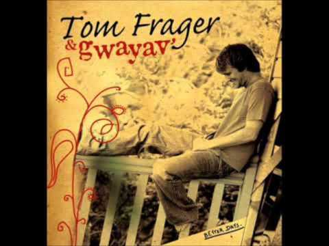 Tom Frager   You will Be