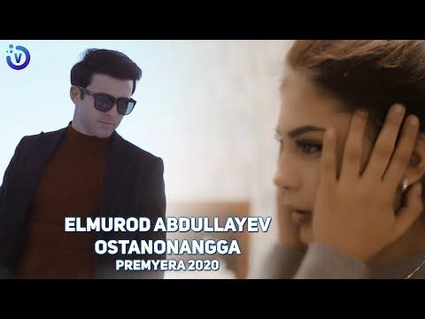Elmurod Abdullayev - Ostonangga (Премьера клипа 2020)