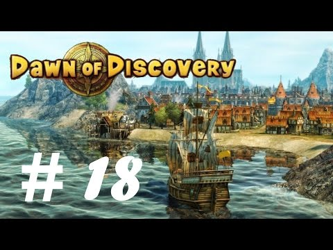 Dawn of Discovery   Let's Play - Part 18