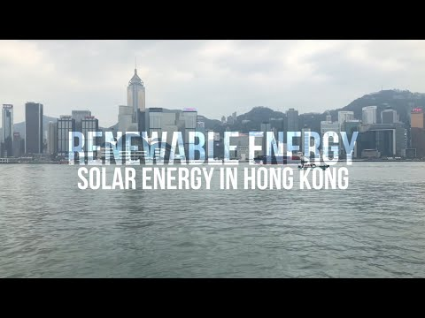 CCGL9040 – Renewable Energy; Solar Panels in Hong Kong