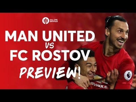 Manchester United vs FC Rostov | PREVIEW