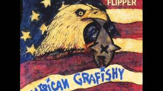 Flipper - May the Truth Be Known