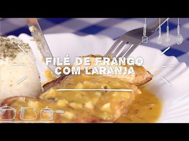 Filé de Frango com Laranja - Sabor com Carinho (Tijuca Alimentos)