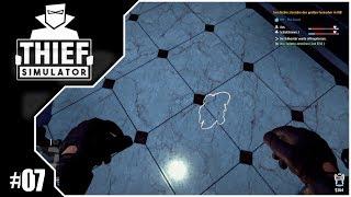 Thief Simulator #07 // Ein perfekter Einbruch