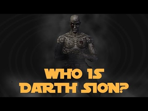 Who Is Darth Sion? - Star Wars Characters Explained!!